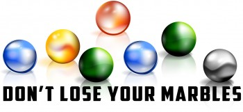 Don't Lose Your Marbles